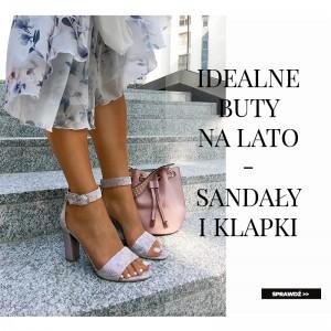Idealne buty na lato: klapki i sandały ze skóry